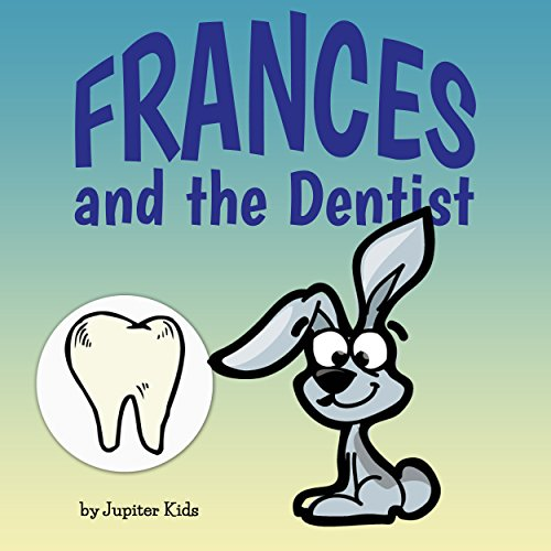 Frances and the Dentist audiobook cover art