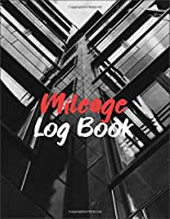 Mileage Log Book: Gas Mileage Log Book- Mileage Tracker for Taxes 2021