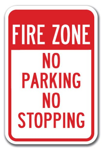 """No Stopping Or Standing - Fire Zone No Parking No Stopping Sign 12"""" X 18"""" Heavy Gauge Aluminum Signs"""