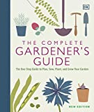 The Complete Gardener's Guide: T...