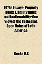 1970s Essays: Property Rules, Liability Rules and Inalienability: One View of the Cathedral, Open Veins of Latin America
