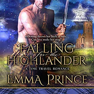 Falling for the Highlander: A Time Travel Romance     Enchanted Falls Trilogy, Book 1              By:                                                                                                                                 Emma Prince                               Narrated by:                                                                                                                                 Paul Woodson                      Length: 5 hrs and 39 mins     4 ratings     Overall 4.8
