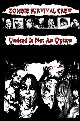 Zombie Survival Crew: Undead Is Not An Option