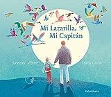 Mi Lazarilla, Mi Capitán (Obras de autor)