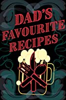 Dad's Favourite Recipes - Add Your Own Recipe Book - Blank Lined Pages 6x9