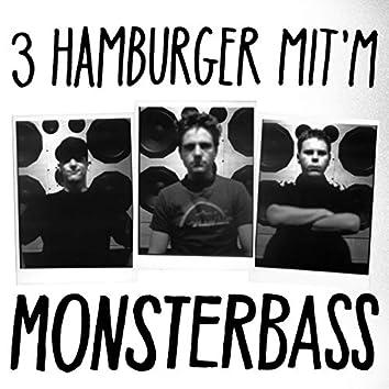 3 Hamburger mit'm Monsterbass (Mix von DJ exel.Pauly)