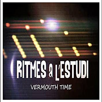 Ritmes a l'Estudi: Vermouth Time