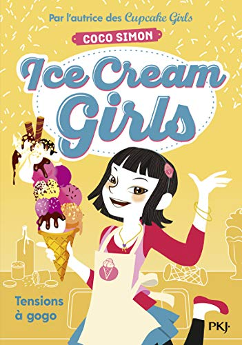 Ice Cream Girls - tome 2 Tensions à gogo (2)
