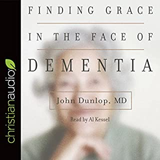 Finding Grace in the Face of Dementia audiobook cover art