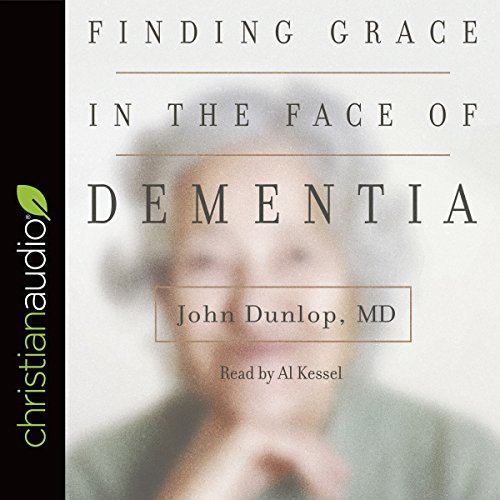 Finding Grace in the Face of Dementia cover art