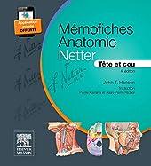 Mémofiches Anatomie Netter - Tête et cou de John T. Hansen