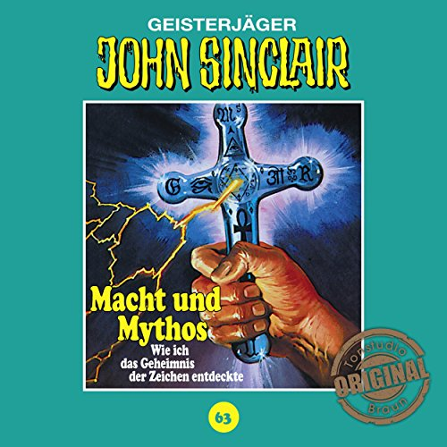 Macht und Mythos (John Sinclair - Tonstudio Braun Klassiker 63) Titelbild