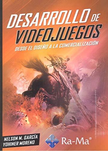 Desarrollo de Videojuegos. Desde el diseño a la comercialización