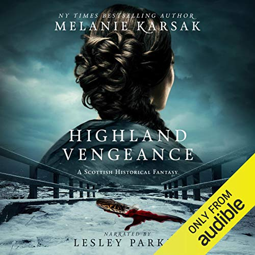 Highland Vengeance: The Celtic Blood Series, Book 3