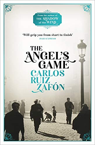 ANGEL'S GAME, THE: The Cemetery of Forgotten Books 2