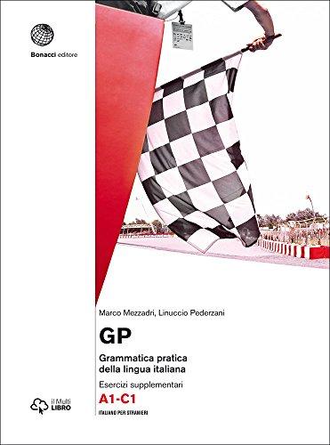 GP - GRAMMATICA PRATICA LINGUA IT A1-C1 (ESERCIZIARIO)