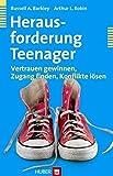 Herausforderung Teenager. Vertrauen gewinnen, Zugang finden, Konflikte lösen