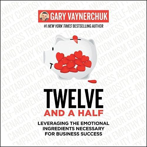 Twelve and a Half Audiobook By Gary Vaynerchuk cover art