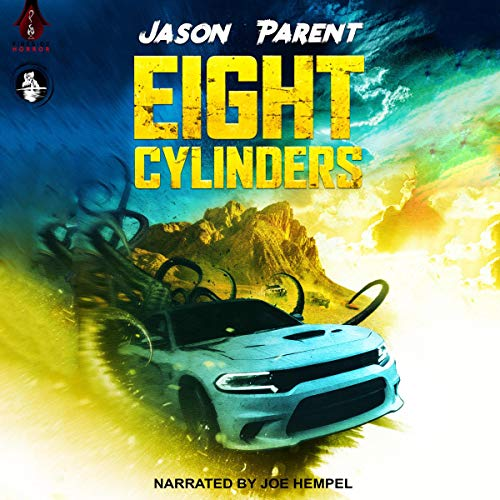 Eight Cylinders Audiobook By Jason Parent, Crystal Lake Publishing cover art