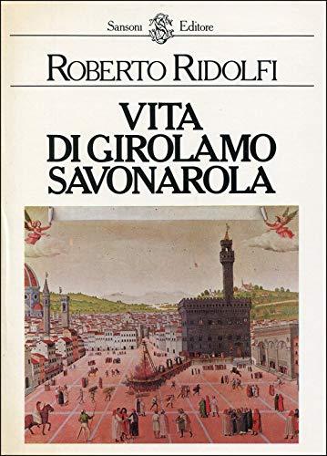 Vita di Girolamo Savonarola