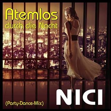 Atemlos durch die Nacht (Party-Dance-Mix)