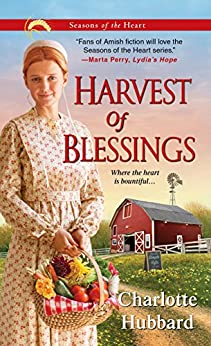 Harvest of Blessings (Seasons of the Heart Book 5) by [Charlotte Hubbard]