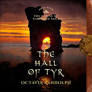 The Hall of Tyr     Book Four of The Circle of Ceridwen Saga              By:                                                                                                                                 Octavia Randolph                               Narrated by:                                                                                                                                 Nano Nagle                      Length: 14 hrs and 27 mins     21 ratings     Overall 4.9