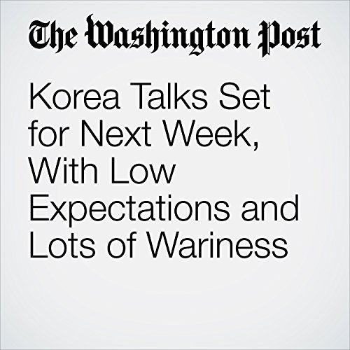 Korea Talks Set for Next Week, With Low Expectations and Lots of Wariness copertina