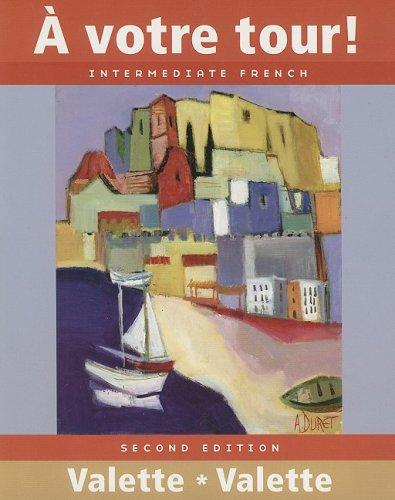 À votre tour! Intermediate French