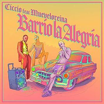 Barrio la Alegría (Feat. Mueveloreina)
