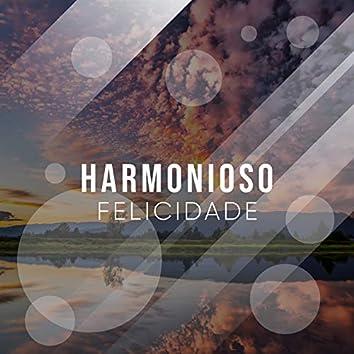 #Harmonioso Felicidade