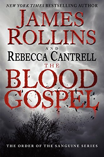 Image of The Blood Gospel: The Order of the Sanguines Series (Order of the Sanguines Series, 1)
