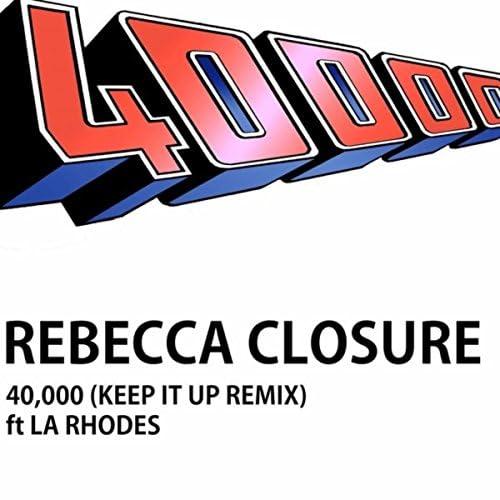 Rebecca Closure feat. LA Rhodes