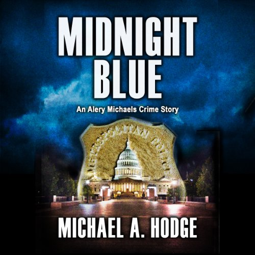 Midnight Blue                   By:                                                                                                                                 Michael Hodge                               Narrated by:                                                                                                                                 Robin Davis                      Length: 1 hr and 31 mins     Not rated yet     Overall 0.0