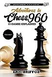 Adventures In Chess960: Fischer Random Chess - Volume 1-Briffoz, Eric
