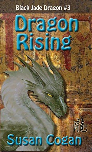 Dragon Rising (Black Jade Dragon Book 3) (English Edition)