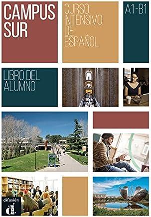 Campus Sur. Libro del alumno + MP3 descargable: Curso intensivo de español [Lingua spagnola]