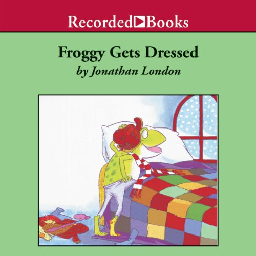 Froggy Gets Dressed audiobook cover art