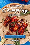 The Ultimate Camping Cookbook: A Collection of The Best Outdoor Camping Recipes (English Edition)