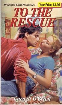 To The Rescue (Precious Gem Romance, #180) 0821762710 Book Cover