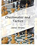 Checkmates And Tactics-Stripes, James