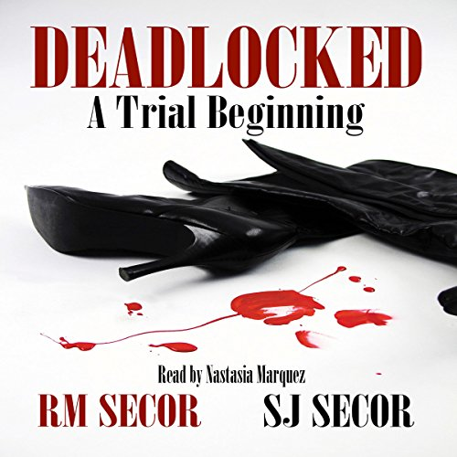 Deadlocked: A Trial Beginning, Volume 1 audiobook cover art