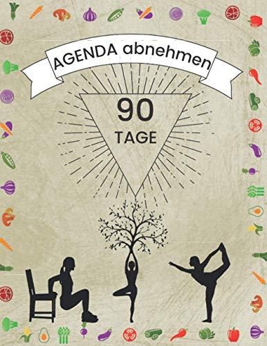 agenda abnehmen: abnehmen bauchfett und oberschenkel, 90-Tage-Diätbuch zu vervollständigen, diät shakes zum abnehmen
