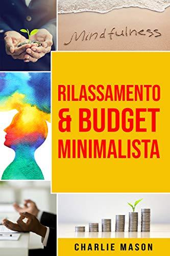 Rilassamento & Budget Minimalista