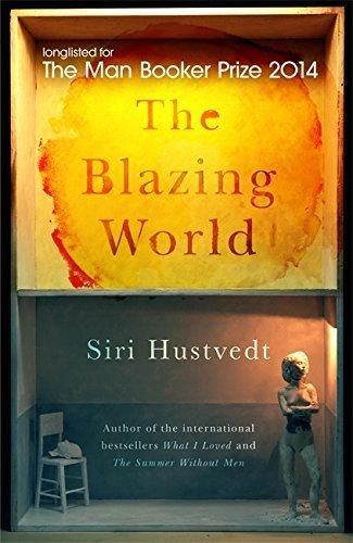 The Blazing World by Siri Hustvedt (2014-03-13)