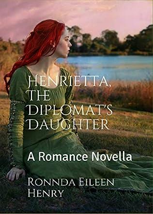 Henrietta, The Diplomat's Daughter