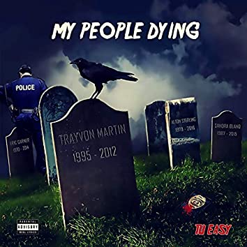 My People Dying