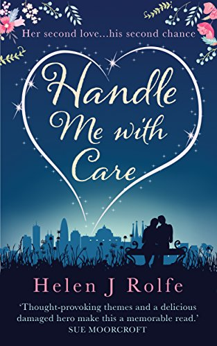 Handle Me with Care: A heartwarming novel of love and second chances (English Edition)