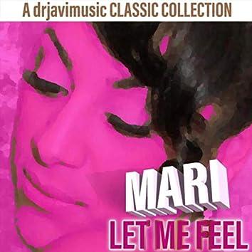 Let Me Feel