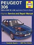 Peugeot 306 Petrol and Diesel Service and Repair Manual: 1993 to...